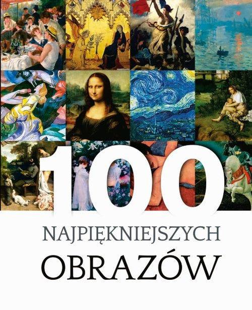 100 Najpiękniejszych Obrazów
