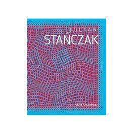 Julian Stańczak. Op art i dynamika percepcji