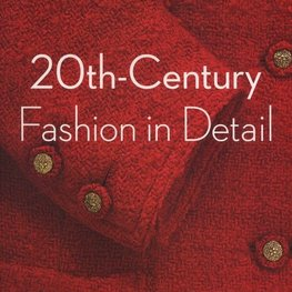 20th Century Fashion in Detail