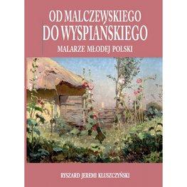 Od Malczewskiego do Wyspiańskiego. Malarze Młodej Polski