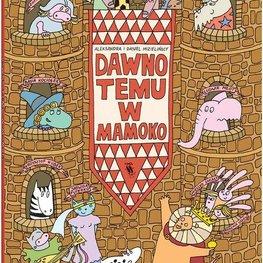 Dawno temu w Mamoko