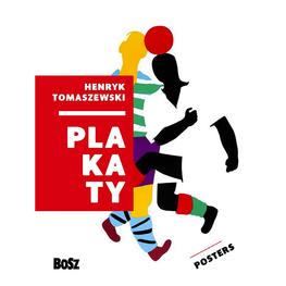 Tomaszewski Henryk. Plakaty