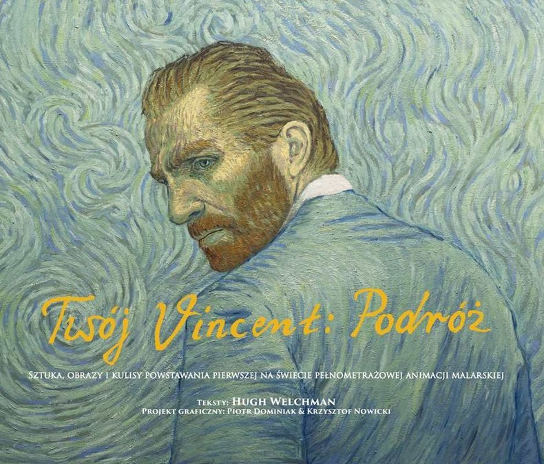 Twój Vincent: Podróż