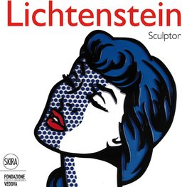 Roy Lichtenstein Sculptor