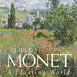 Claude Monet: A Floating World