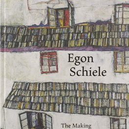 Egon Schiele: The Making of a Collection