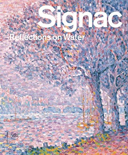 Signac: Reflections on Water